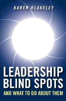 Leadership Blind Spots and What