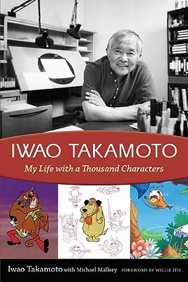 Iwao Takamoto My Life with a Thousand Characters