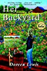 Her Backyard by Doreen Lewis