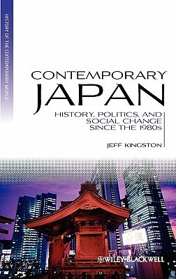 Contemporary Japan- History, Politics, and Social Change since the 1980s