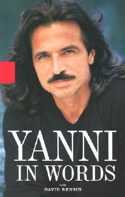 Yanni in Words by Yanni