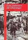 Los cañones de Durango