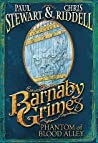 Phantom of Blood Alley (Barnaby Grimes, # 4)