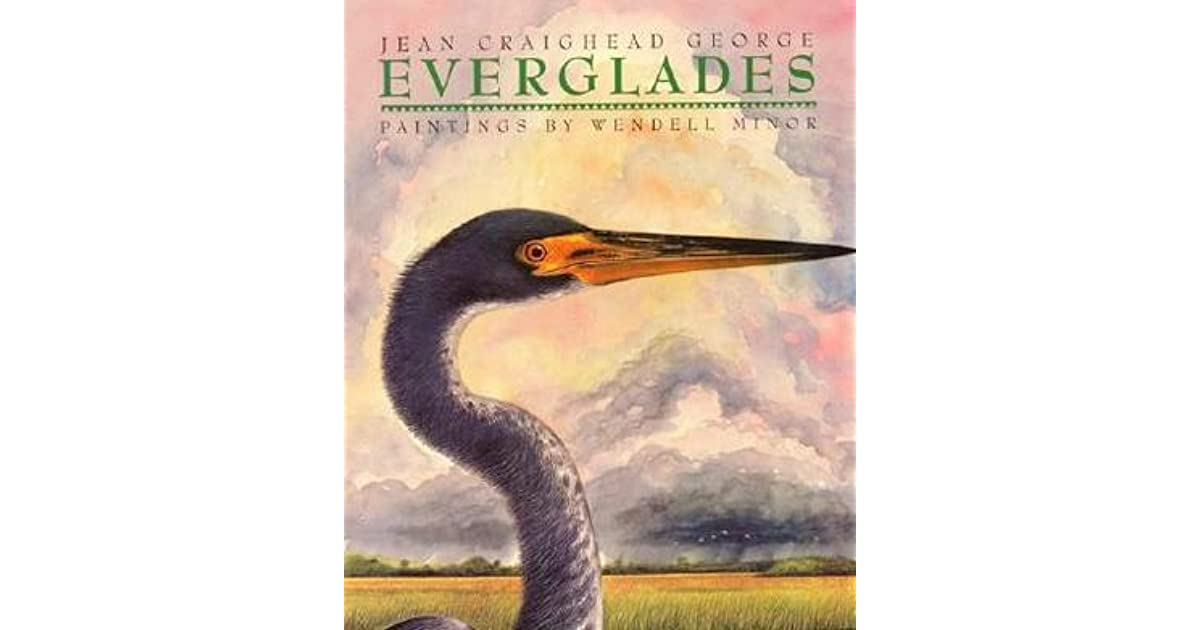 Jean Craighead George Quotes: Everglades By Jean Craighead George