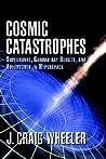 Cosmic Catastroph...