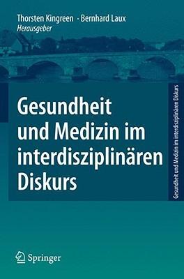 Gesundheit Und Medizin Im Interdisziplin Ren Diskurs