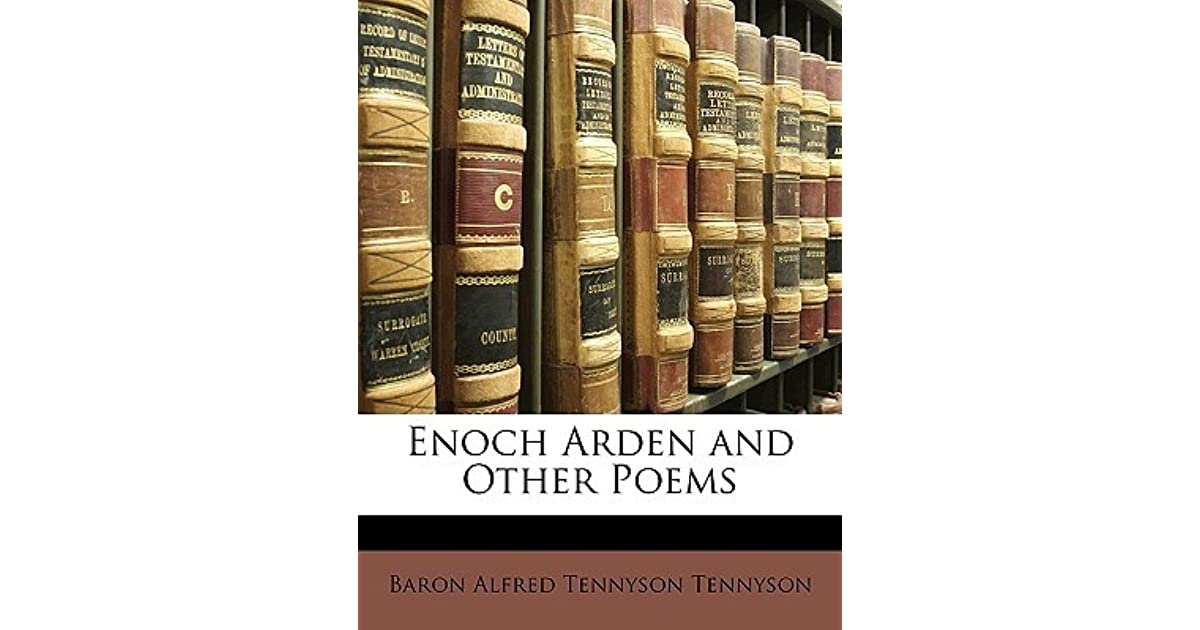 Enoch Arden And Other Poems By Alfred Tennyson