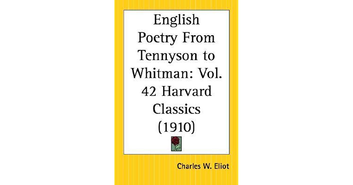 English Poetry From Tennyson To Whitman Part 42 Harvard Classics By
