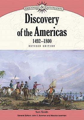 Discovery of The Americas, 1492-1800 (Discovery and Exploration)