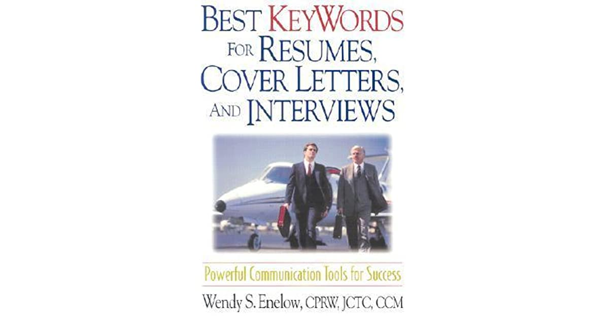 Best Keywords for Resumes, Cover Letters, and Interviews: Powerful ...