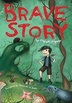 "Book cover of ""Brave Story"" by Miyuki Miyabe"