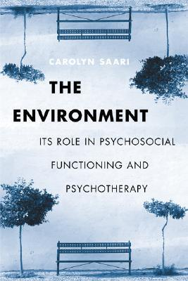 The environment its role in psychological