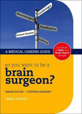So-You-Want-to-be-a-Brain-Surgeon-3rd-Edition-