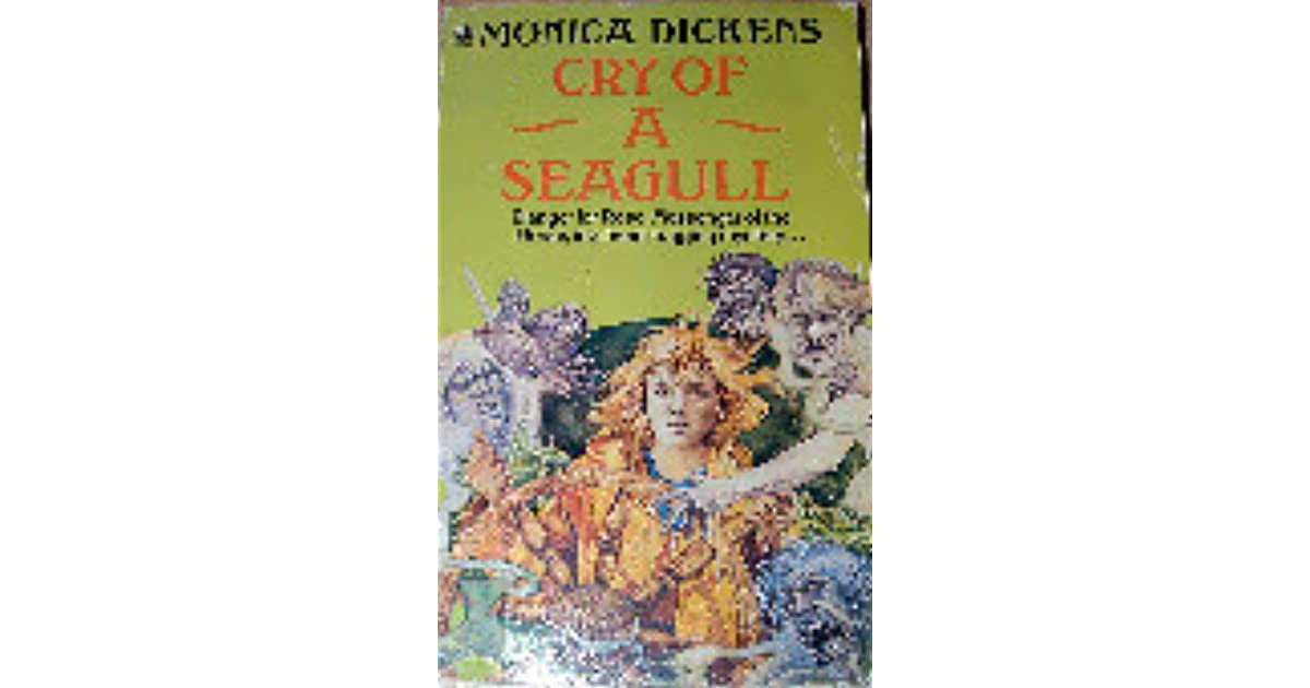 cry of a seagull dickens monica
