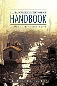 Sustainable Development Handbook- A South Asian Perspective