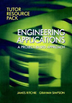 Engineering Applications: Tutor's Resource Pack