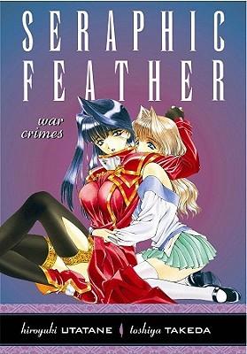 Seraphic Feather Volume 5: War Crimes (Seraphic Feather