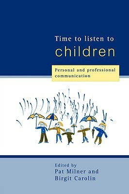 Time-to-Listen-to-Children-Personal-and-Professional-Communication
