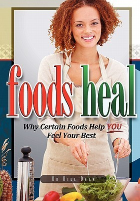 Foods-Heal-Why-Certain-Foods-Help-YOU-Feel-Your-Best