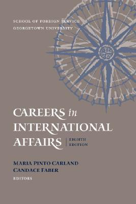 Careers in International Affairs (9th edition)