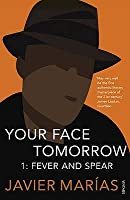 Your Face Tomorrow 1: Fever and Spear