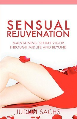 Sensual Rejuvenation