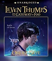Leven Thumps and the Gateway to Foo (Leven Thumps, #1)