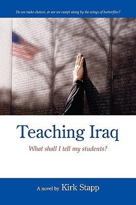 Teaching Iraq: What Shall I Tell My Students?