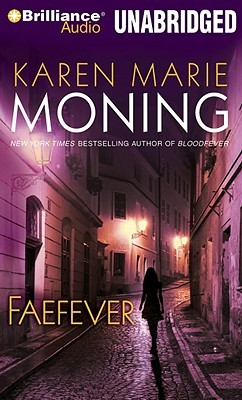 Faefever by Karen Marie Moning
