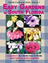 Easy Gardens for South Florida (Florida Gardening) Volume I by Pamela Crawford