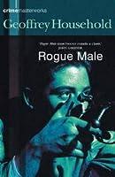 Rogue Male (Rogue Male, #1)