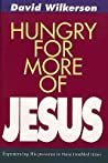 Hungry for More of Jesus by David Wilkkerson