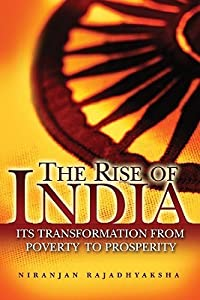 The Rise of India: Its Transformation from Poverty to Prosperity