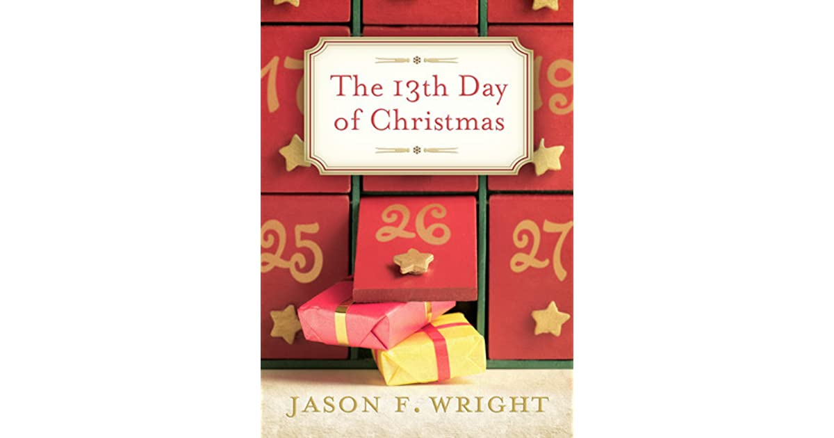The 13th day of christmas by jason f wright fandeluxe Images