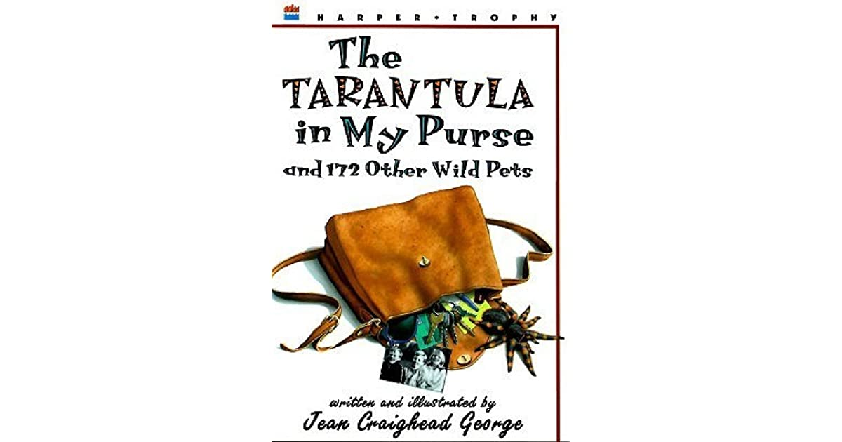 Jean Craighead George Quotes: The Tarantula In My Purse: And 172 Other Wild Pets By Jean