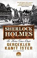 Gerçekler Kanıt İster (Sherlock Holmes, #8)