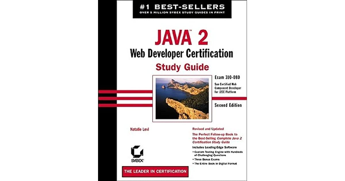 Java 2 Web Developer Certification Study Guide Exam 310 080 With
