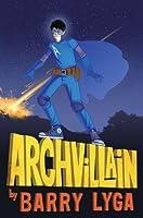 Archvillain (Archvillain, #1)