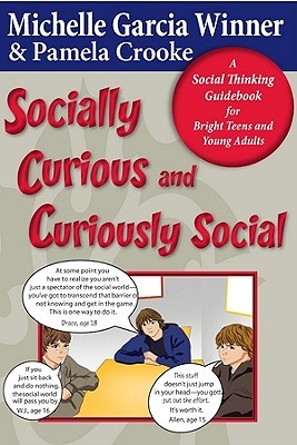 Socially Curious, Curiously Social by Michelle Garcia Winner