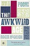 That Awkward Age: Poems