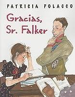 Gracias, Senor Falker
