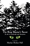 The Ring Master's Secret by Marilyn Brokaw Hall