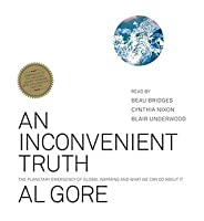an inconvenient truth the planetary emergency of global warming an inconvenient truth the planetary emergency of global warming and what we can do about