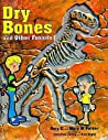 Dry Bones & Other Fossils