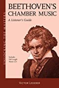 Beethovens Chamber Music - A Listeners Guide: Unlocking the Masters Series, No. 24