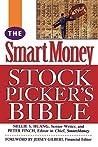 The Smartmoney Stock Picker's Bible