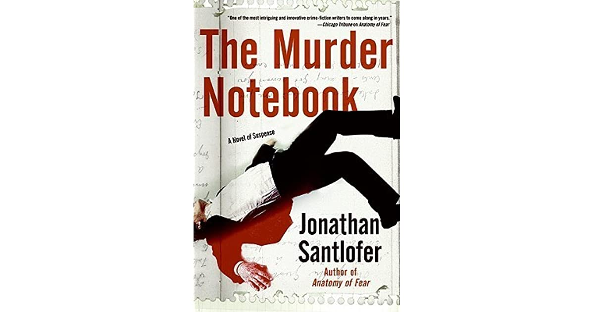 The Murder Notebook (Nate Rodriguez, #2) by Jonathan Santlofer