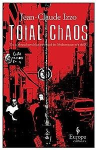 Total Chaos (Marseilles Trilogy, #1)