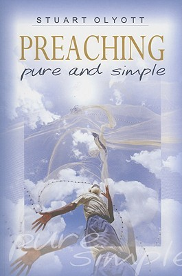 Preaching—Pure and Simple