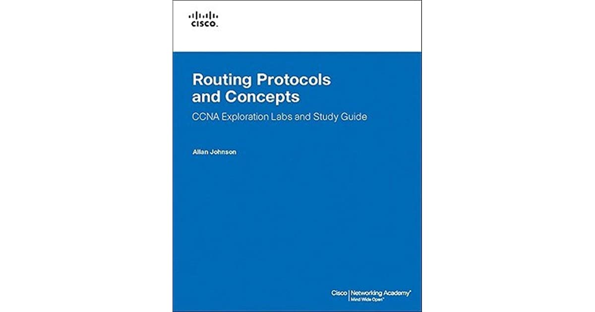 Routing Protocols And Concepts Ccna Exploration Labs And Study